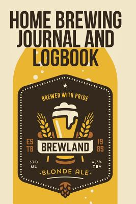 Home Brewing Journal and Logbook - Blokehead, The