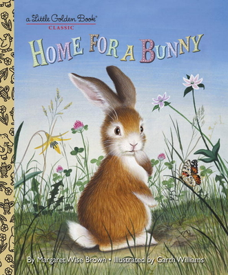 Home for a Bunny - Brown, Margaret Wise