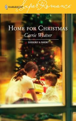 Home for Christmas - Weaver, Carrie