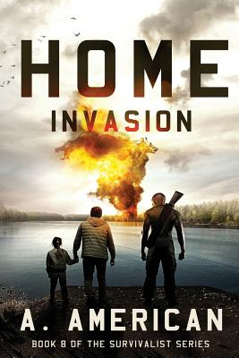 Home Invasion - American, A