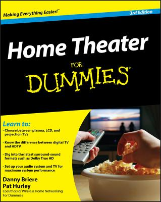 Home Theater for Dummies - Briere, Danny, and Hurley, Pat