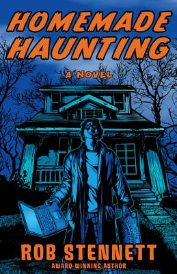 Homemade Haunting - Stennett, Rob