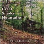 Homespun Songs of the Great Smoky Mountains