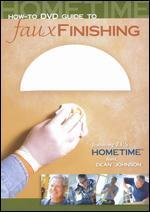Hometime: Faux Finishing