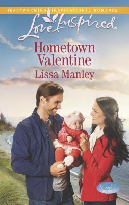 Hometown Valentine - Manley, Lissa