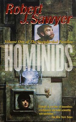 Hominids - Sawyer, Robert J