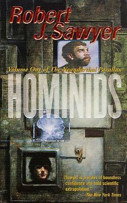 Hominids - Sawyer, Robert J