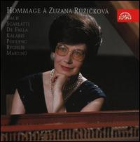 Hommage à Zuzanna Ruzickova - Frantisek Cech (flute); Jaroslav Chvapil (oboe); Karel Dlouhy (clarinet); Karel Vik (cello); Lubomír Novosad (violin);...