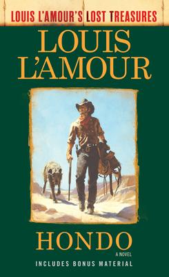 Hondo (Louis l'Amour's Lost Treasures) - L'Amour, Louis