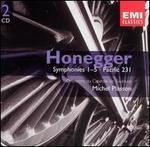 Honegger: Symphonies Nos. 1-5; Pacific 231
