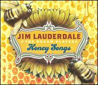 Honey Songs - Jim Lauderdale