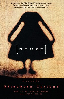 Honey - Tallent, Elizabeth