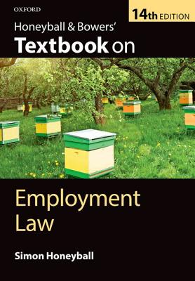 Honeyball & Bowers' Textbook on Employment Law - Honeyball, Simon