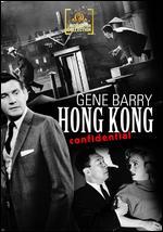 Hong Kong Confidential - Edward L. Cahn