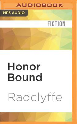 Honor Bound - Radclyffe, and Craden, Abby (Read by)
