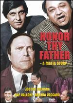 Honor Thy Father: A Mafia Story