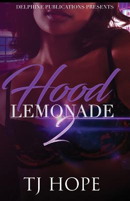 Hood Lemonade 2 - Hope, T J
