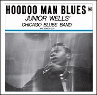 Hoodoo Man Blues [Bonus Tracks] - Junior Wells' Chicago Blues Band/Buddy Guy