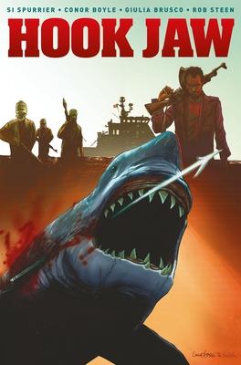 Hook Jaw Volume 1 - Spurrier, Si