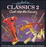 Hooked On Classics 2: Can't Stop the Classics