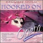 Hooked on Opera