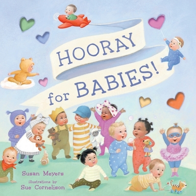 Hooray for Babies! - Meyers, Susan
