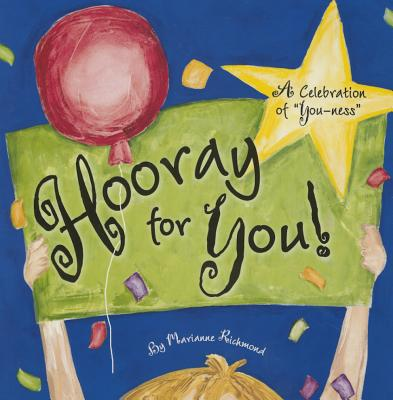 """Hooray for You!: A Celebration of """"You-Ness"""" - Richmond, Marianne"""