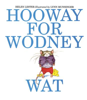Hooway for Wodney Wat - Lester, Helen