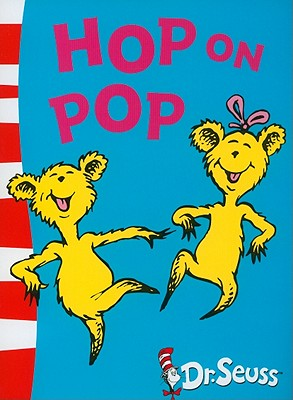 Hop on Pop: Blue Back Book - Dr. Seuss (Illustrator)