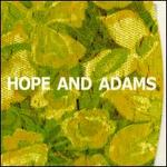 Hope and Adams