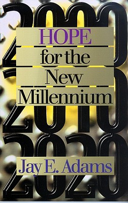 Hope for the New Millennium - Adams, Jay Edward