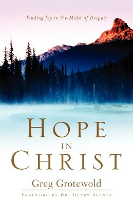 Hope in Christ - Grotewold, Greg