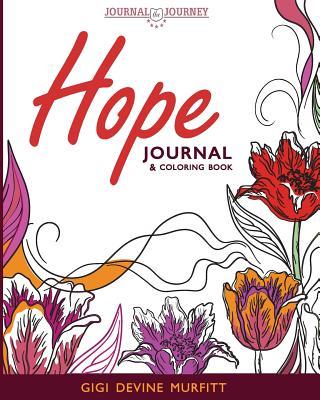 Hope Journal & Coloring Book - Murfitt, Gigi Devine