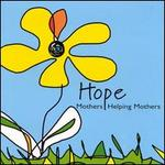 Hope: Mothers Helping Mothers