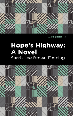 Hope's Highway - Fleming, Sarah Lee Brown, and Editions, Mint (Contributions by)
