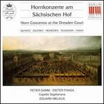 Horn Concertos at the Dresden Court