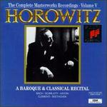 Horowitz: A Baroque & Classical Recital