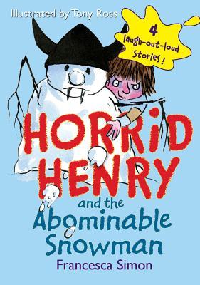 Horrid Henry and the Abominable Snowman - Simon, Francesca