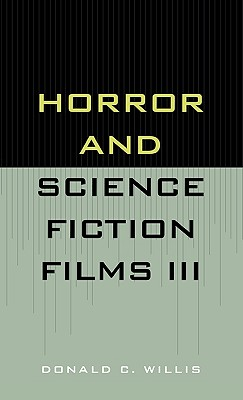 Horror and Science Fiction Films III (1981-1983) - Willis, Donald C