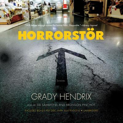 Horrorstor - Hendrix, Grady