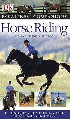 Horse Riding - Harris, Moira C., and Clegg, Lis