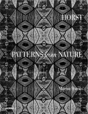 Horst: Patterns from Nature - Barnes, Martin