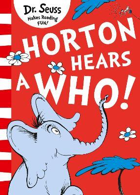 Horton Hears A Who! - Dr. Seuss