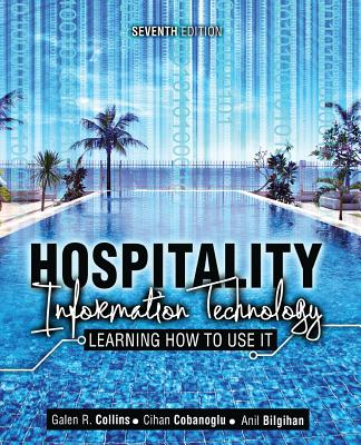 Hospitality Information Technology: Learning How to Use It - R, Collins