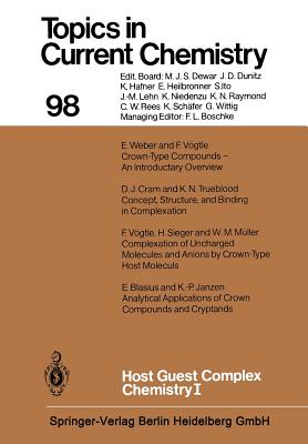 Host Guest Complex Chemistry I - Vogtle, F (Editor)