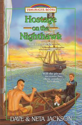 Hostage on the Nighthawk: Introducing William Penn - Jackson, Neta, and Jackson, Dave