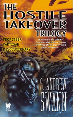 Hostile Takeover - Swann, S Andrew