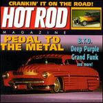 Hot Rod Series: Pedal to the Metal
