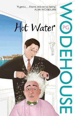 Hot Water - Wodehouse, P G