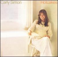 Hotcakes - Carly Simon
